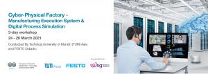TUMAsia_CyberPhysicalFactoryWSG_2021